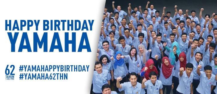 Ucapan Happy 62nd Birthday Yamaha Motor Company dari Yamaha Indonesia Motor Manufacturing